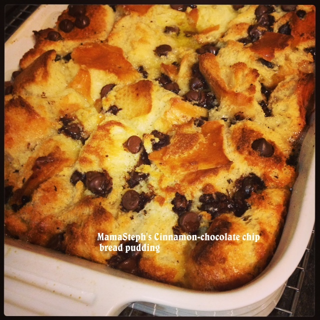 Mama Steph's cinnamon-chocolate chip bread pudding